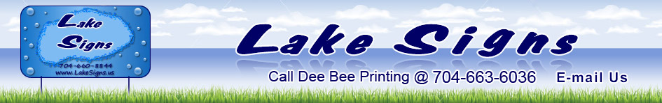 Lake Signs - Serving all of the Lake Norman Area